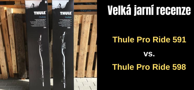 Velká jarní recenze nosičů Thule ProRide 591 a Thule ProRide 598